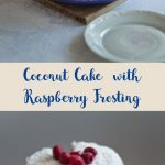 two images of cake with coconut and raspberries