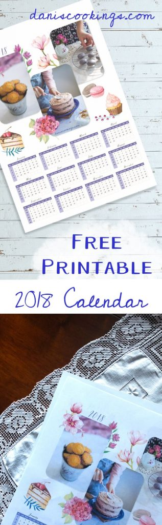 Free Printable 2018 Calendar - download the file and enjoy! A gift from Dani's Cookings